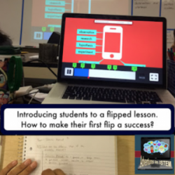 flipped classroom: how to have a successful first flip