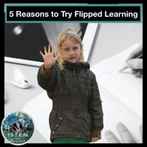 Flipped classroom benefits. Five reasons to try the flipped classroom model