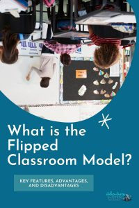 what is the flipped classroom model?