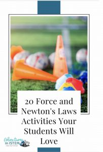 20 Force and Newton's Laws activities your students will love.
