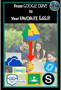 Moving from Google drive to your favorite LMS